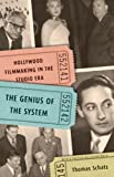 The Genius of the System: Hollywood Filmmaking in the Studio Era, Thomas Schatz, 0816670102
