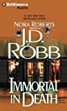 Immortal in Death (In Death Series)