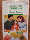 A Mom for Christmas, Doreen Roberts, 0373191952