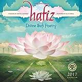 Hafiz 2017 Wall Calendar: Divine Sufi Poetry
