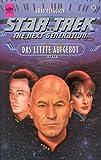 Star Trek, The Next Generation, Das letzte Aufgebot