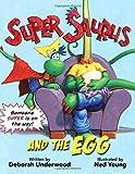 Super Saurus and the Egg (Super Saurus (1))