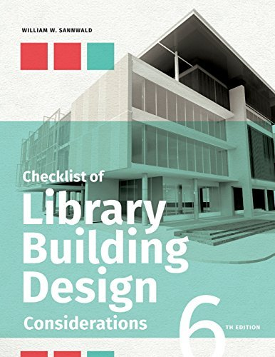 Checklist of Library Building Design Considerations by William W. Sannwald (2015-12-07)