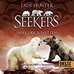 Insel der Schatten (Seekers 7) | Erin Hunter