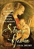 Strange Heaven, Jon M. Sweeney, 155725432X