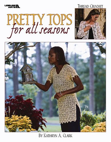 Download Pretty Tops for All Seasons  (Leisure Arts #3380) PDF