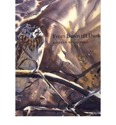 Download [(From Dawn Till Dusk * * )] [Author: Darren Woodhead] [Aug-2005] pdf