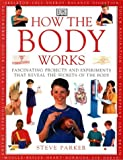 How the Body Works (Eyewitness Science Guides)