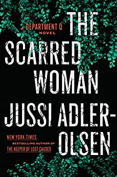 The Scarred Woman (A Department Q Novel) by [Adler-Olsen, Jussi]