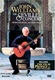 John Williams - The Seville Concert / John Williams, Paco Peña, Andrés Segovia