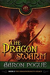 The Dragonswarm (The Dragonprince's Legacy Book 2) (English Edition)