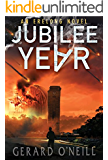 Jubilee Year: A Novel (Erelong Book 1)