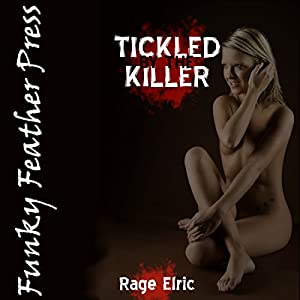 Tickled by the Killer Audiobook