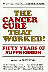 The Cancer Cure That Worked: 50 Years of Suppression Paperback