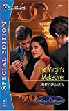 The Virgin's Makeover, Judy Duarte, 0373245939