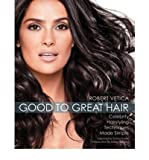 img - for [ Good to Great Hair: Celebrity Hairstyling Techniques Made Simple[ GOOD TO GREAT HAIR: CELEBRITY HAIRSTYLING TECHNIQUES MADE SIMPLE ] By Vetica, Robert ( Author )Jan-01-2009 Paperback book / textbook / text book