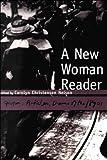 A New Woman Reader 9781551112954