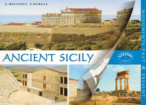 Ancient Sicily: Monuments Past & Present (Monuments Past and Present)