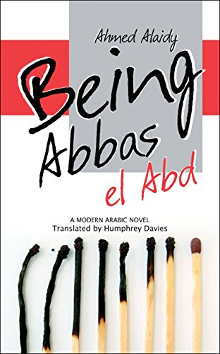 being-abbas-el-abd-a-modern-arabic-novel-modern-arabic-literature