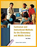 img - for Curriculum and Instructional Methods for the Elementary and Middle School (6th Edition) book / textbook / text book