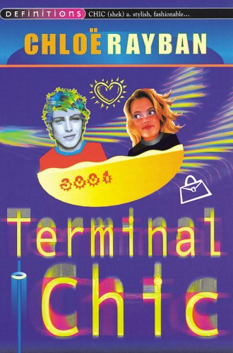 Terminal Chic - Ray Definition Ban