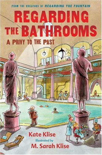 Regarding the Bathrooms: A Privy to the Past PDF
