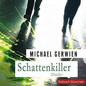 Schattenkiller Hörbuch