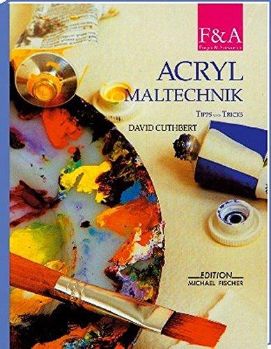 Acrylmaltechnik: Tipps und Tricks (Fragen & Antworten)