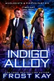 Indigo Alloy (Mixologists and Pirates Book 6)