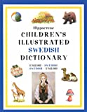 Children's Illustrated Swedish Dictionary, Hippocrene Books Staff and Deborah Dumont, 0781808227