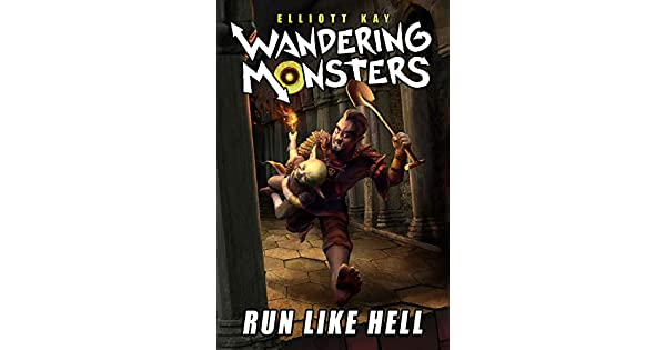 Amazon.com: Run Like Hell (Wandering Monsters Book 1) eBook ...