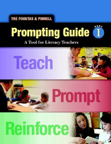 Fountas and Pinnell Prompting Guide 1 A Tool for Literacy Teachers