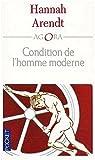 Condition de l'homme moderne par Arendt