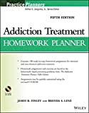 img - for Addiction Treatment Homework Planner (PracticePlanners) by James R. Finley (2014-03-17) book / textbook / text book
