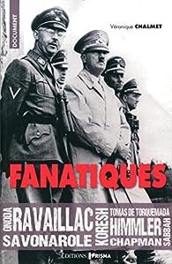Fanatiques par Véronique Chalmet