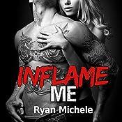 Inflame Me: Ravage MC, Book 4 | Ryan Michele