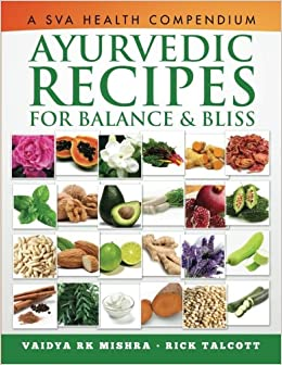 Ayurvedic Recipes for Balance and Bliss: A SVA Health