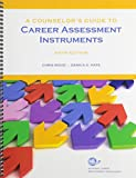 img - for A Counselor's Guide to Career Assessment Instruments book / textbook / text book