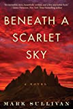 #2: Beneath a Scarlet Sky: A Novel