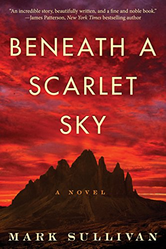 Beneath a Scarlet Sky by Mark Sullivan Free PDF Read eBook Online