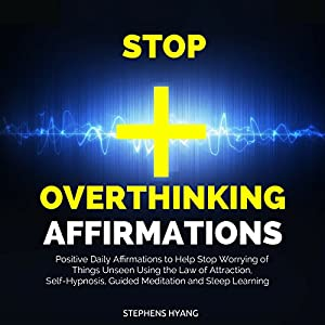 Stop Overthinking Affirmations Audiobook