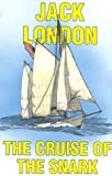 The Cruise of the Snark, Jack London, 0924486465