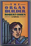 The Organ Builder, Robert Cohen, 006015909X