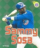 Sammy Sosa, Jeff Savage, 0822520419