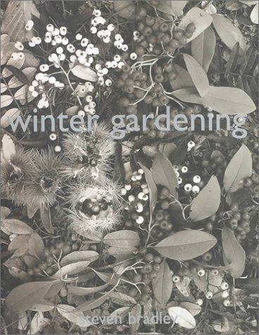 Winter Gardening by Steven Bradley