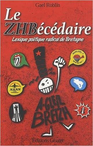 Livre gratuits en ligne Le Zhbcedaire pdf epub