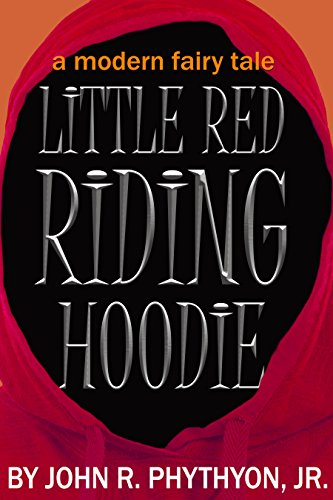 Bullies. Friends. Boys. Shakespeare. Demonic Dogs. Evil Spirits. You know, Sixth Grade. Teens and adults alike can relate to John Phythyon's Little Red Riding Hoodie: A Modern Fairy Tale along with today's Kindle Daily Deals
