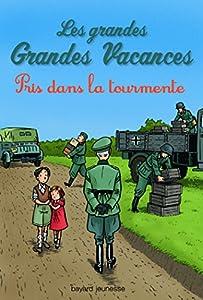 """Afficher """"Les grandes grandes vacances - série complète n° 2 Pris dans la tourmente"""""""
