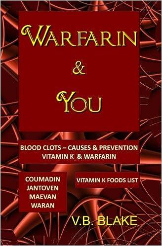 Warfarin You V B Blake 9780968417812 Amazon Com Books