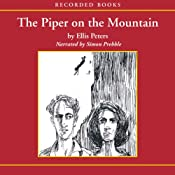 The Piper on the Mountain: An Inspector Felse Mystery | Ellis Peters